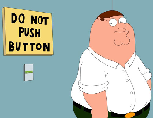 Peter Griffin Do Not Push Button