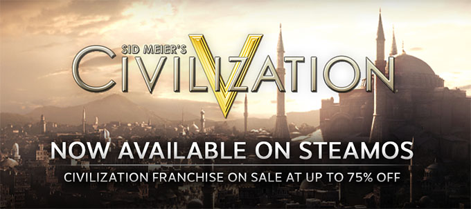 Civilization V on Steam OS and Linux