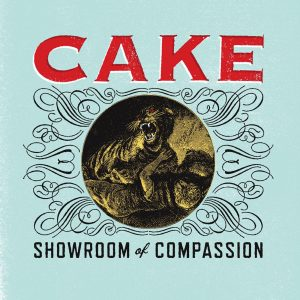Cake - Showroom Of Compassion