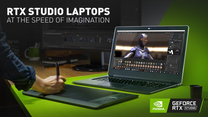 RTX Studio Laptops AT THE SPEED OF IMAGINATION